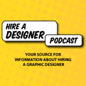 Hire a Designer Podcast