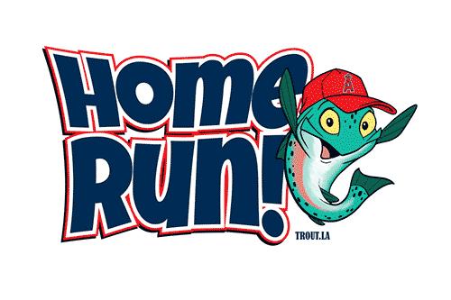Home Run Trout